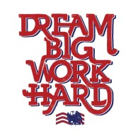 Work Hard and dream Big