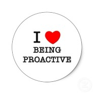 Are you Proactive or Reactive with your approach to Business?