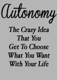 Autonomy as a Definite Major Purpose in Life
