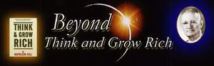 Beyond Think and Grow Rich